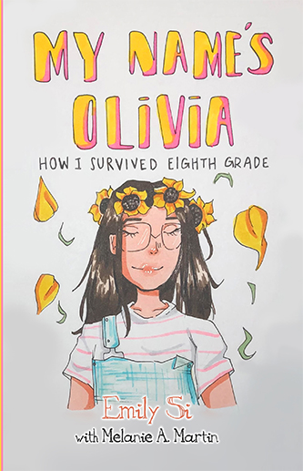 My Name's Olivia: How I Survived Eighth Grade